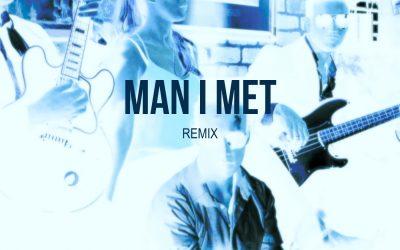 Man I Met Lyrics
